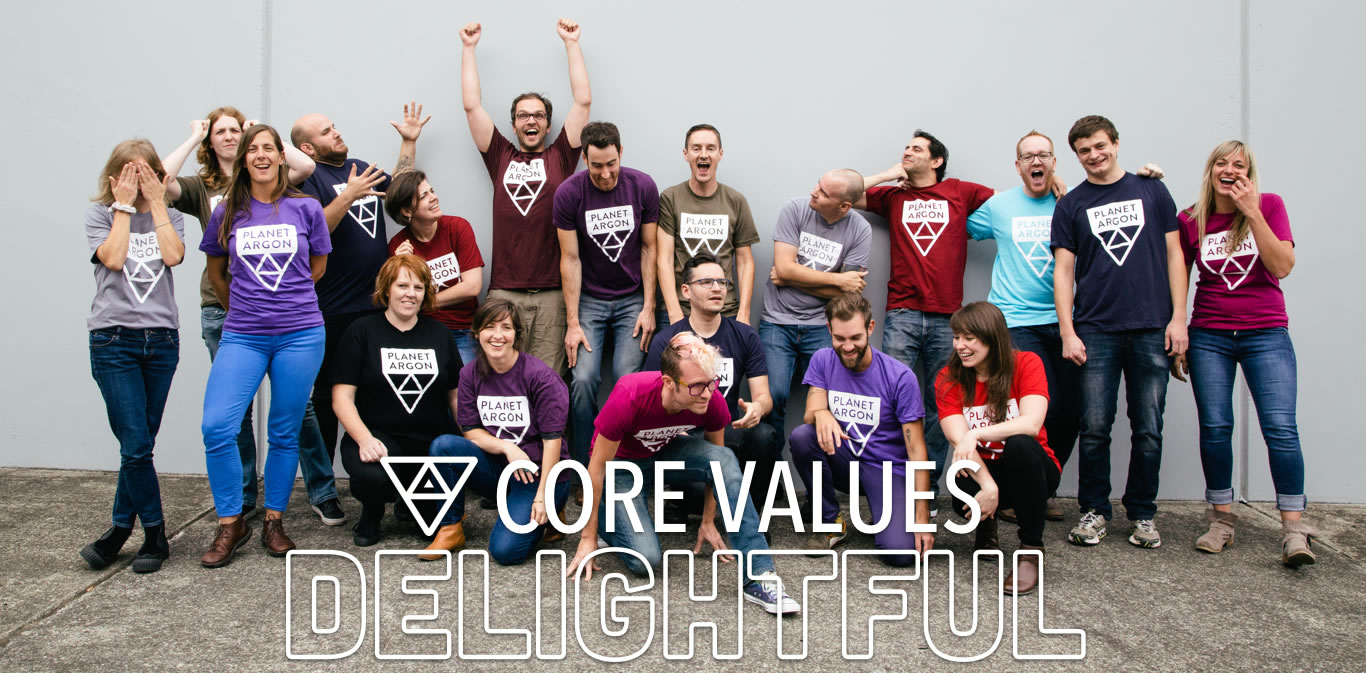 Our Most Delightful Core Value