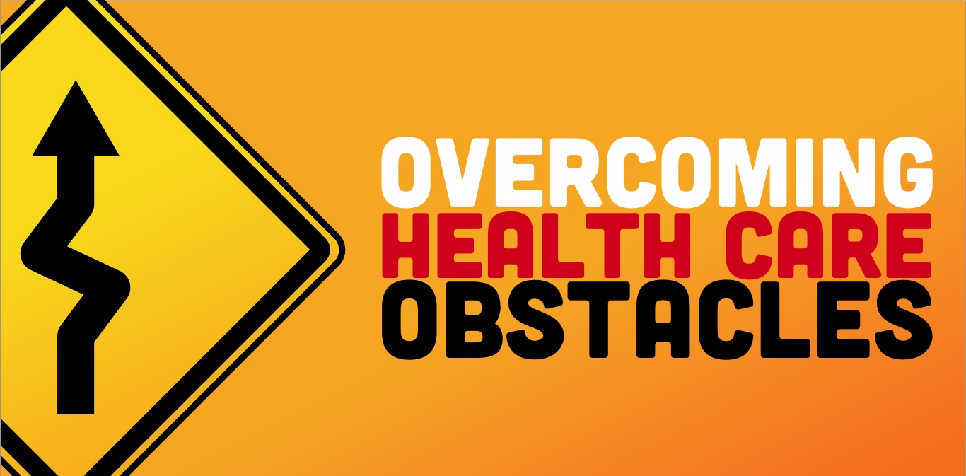 Overcoming 5 Obstacles for Health Care Providers