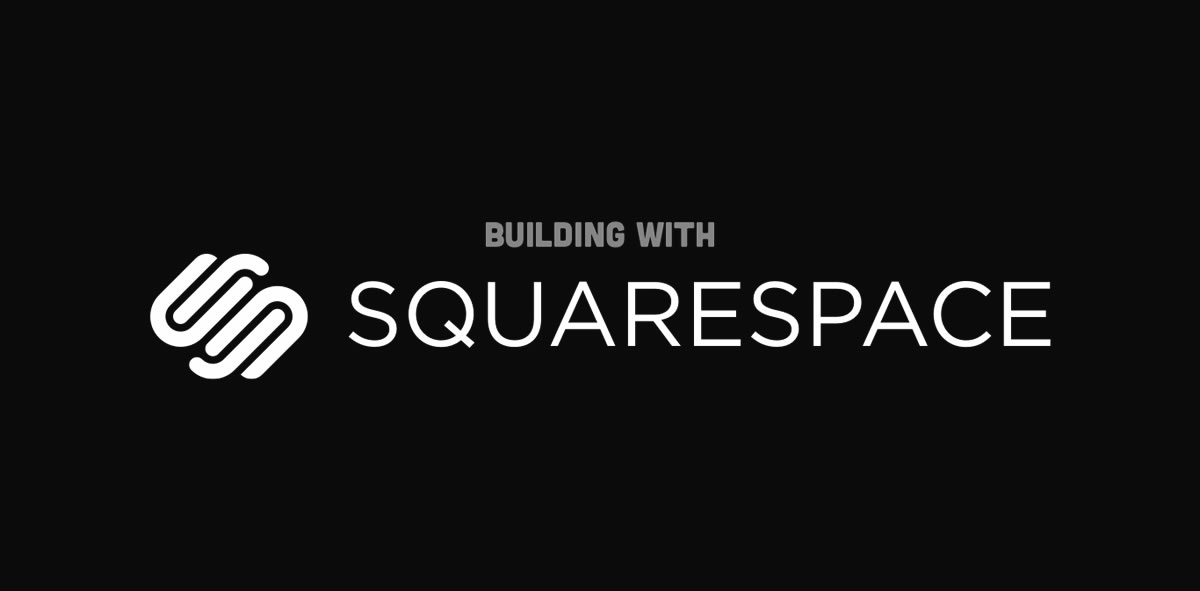 How We Built Our New Website On Squarespace
