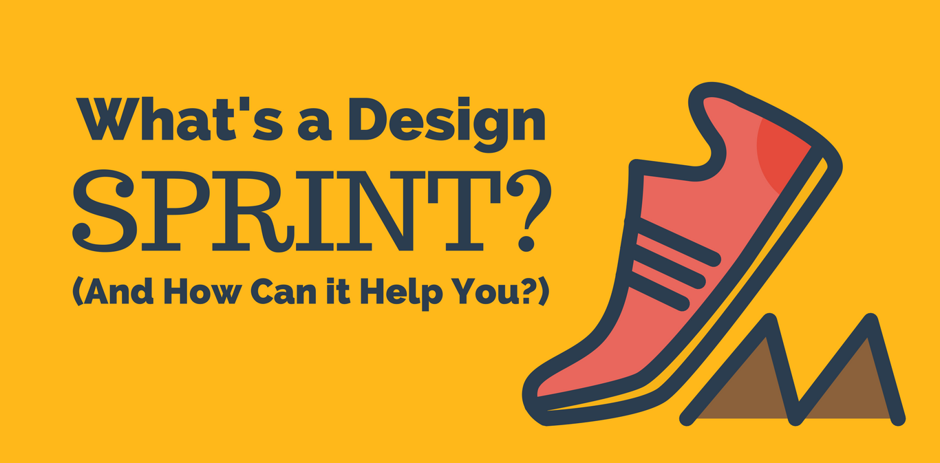 What's a Design Sprint? (And How Can it Help You?)