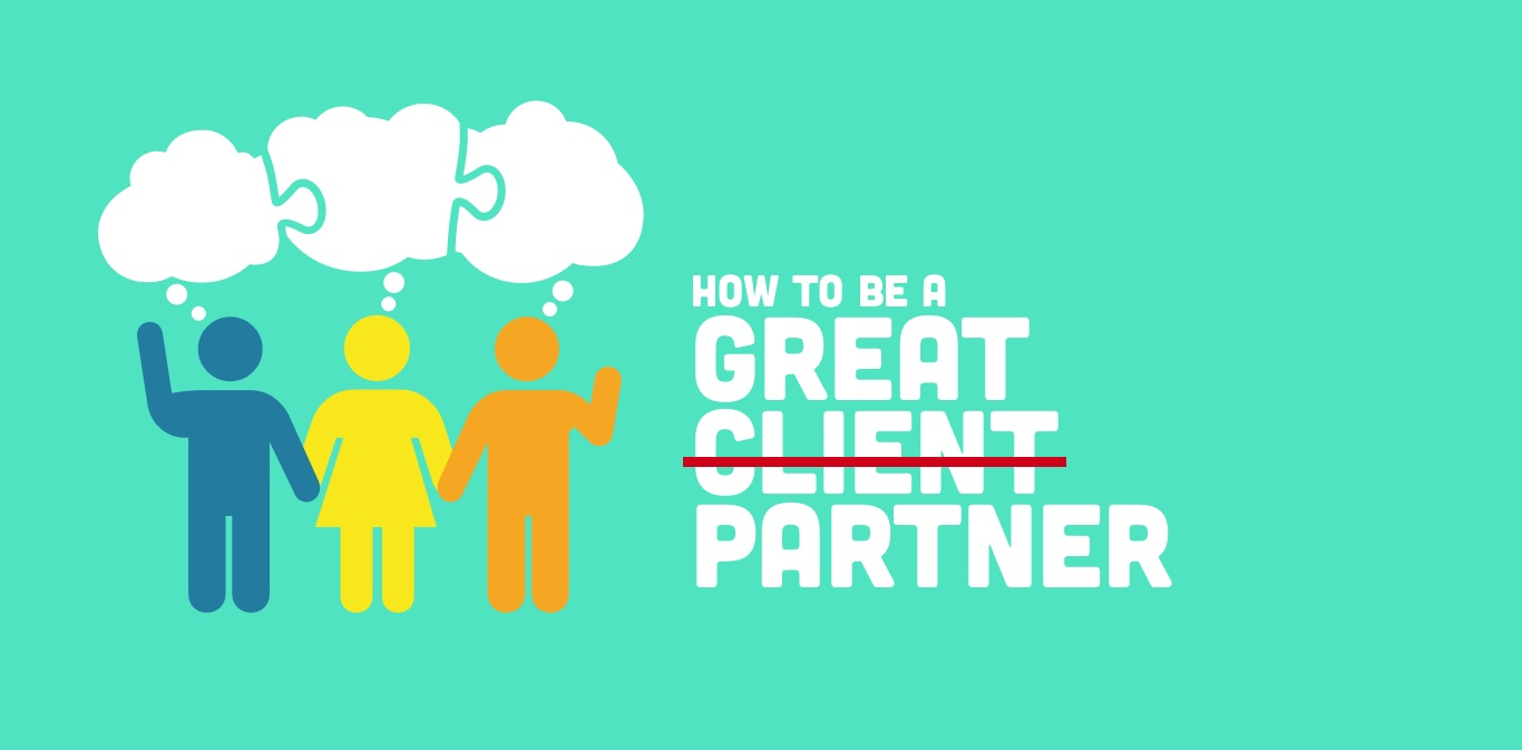 Do You Have What It Takes To Be a Great Client?