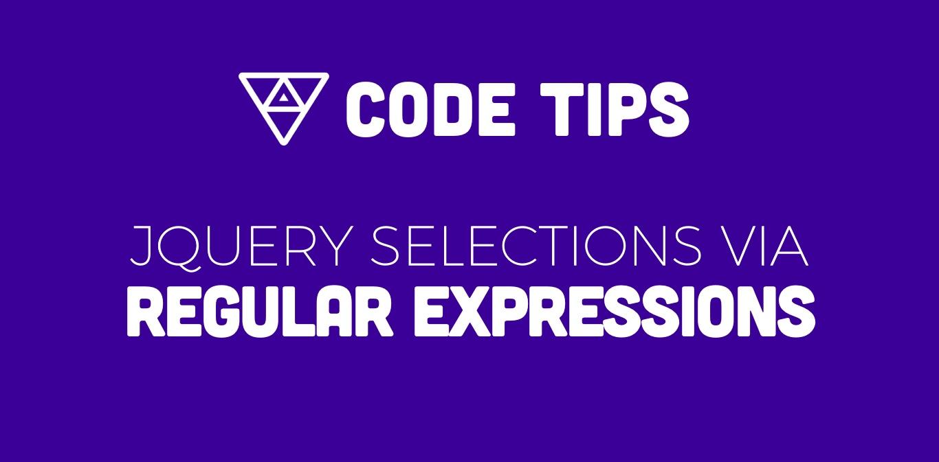 Jquery Selections via Regular Expression